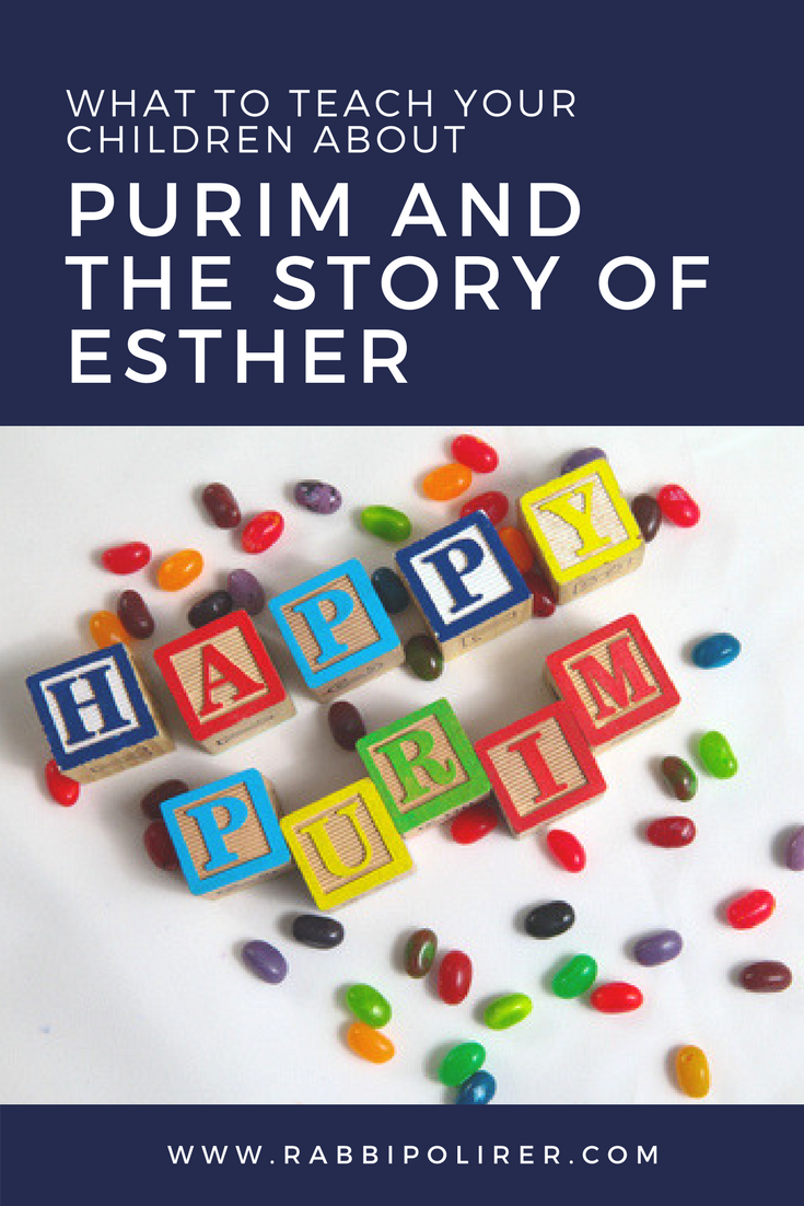 Teaching Your Children About Purim and the Story of Esther - Part 1